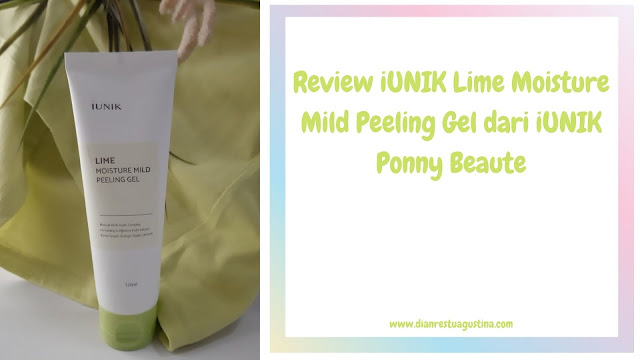 Review iUNIK Lime Moisture Mild Peeling Gel