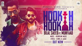 Hookah Hookah – Bilal Saeed Video HD Download