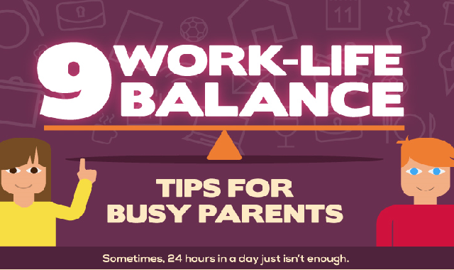 9 Work-Life Balance Tips for Busy Parents #infographic