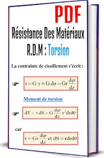 Résistance Des Matériaux R.D.M : torsion, Expérience , Torsion-cisaillement, Contrainte de cisaillement , Moment de torsion, Condition de résistance, Concentration des contraintes