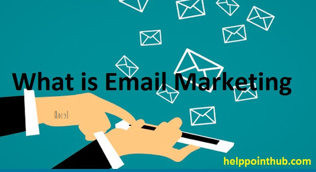 What is Email Marketing easy guide : Definition +Examples