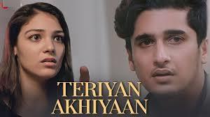 Teriyan Akhiyan Lyrics :- Bhavin Bhanushali & Neha Rana | Arun Solanki