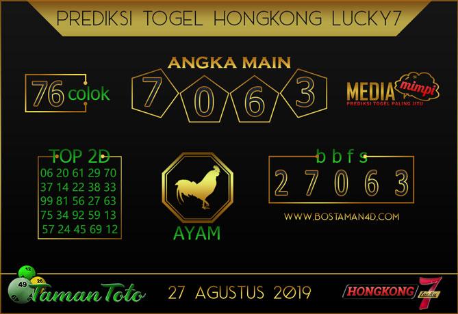 Prediksi Togel HONGKONG LUCKY 7 TAMAN TOTO 27 AGUSTUS 2019