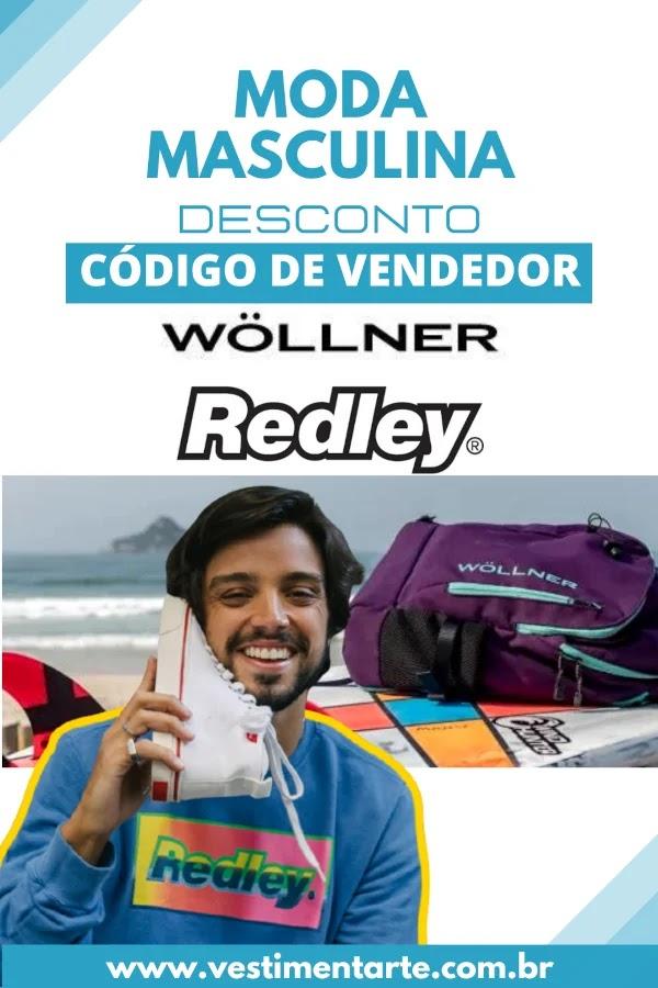 Código vendedor Redley e Wollner para desconto e frete grátis