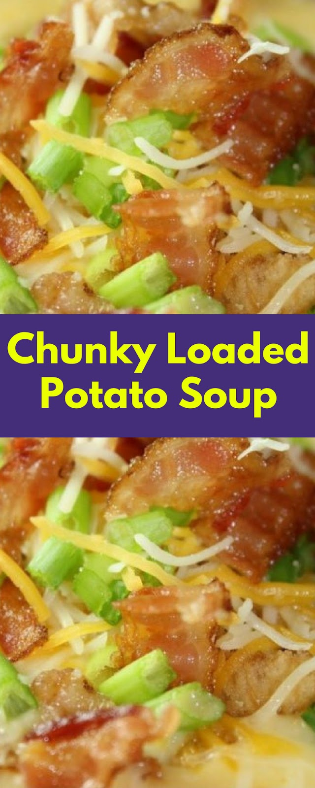 Chunky Loaded Potato Soup