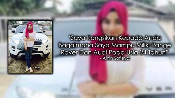Rahsia Bagaimana Gadis Ini Berjaya Miliki Range Rover Dan Audi Pada Usia 24 Tahun
