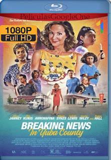 Últimas noticias en Yuba County (Breaking News In Yuba County) (2021) [1080p BRrip] [Latino-Inglés] [LaPipiotaHD]