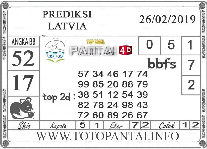 """Prediksi Togel """"LATVIA"""" PANTAI4D 26 FEBRUARI 2019"""
