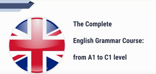 The Complete English Grammar Course - from A1 to C1 level