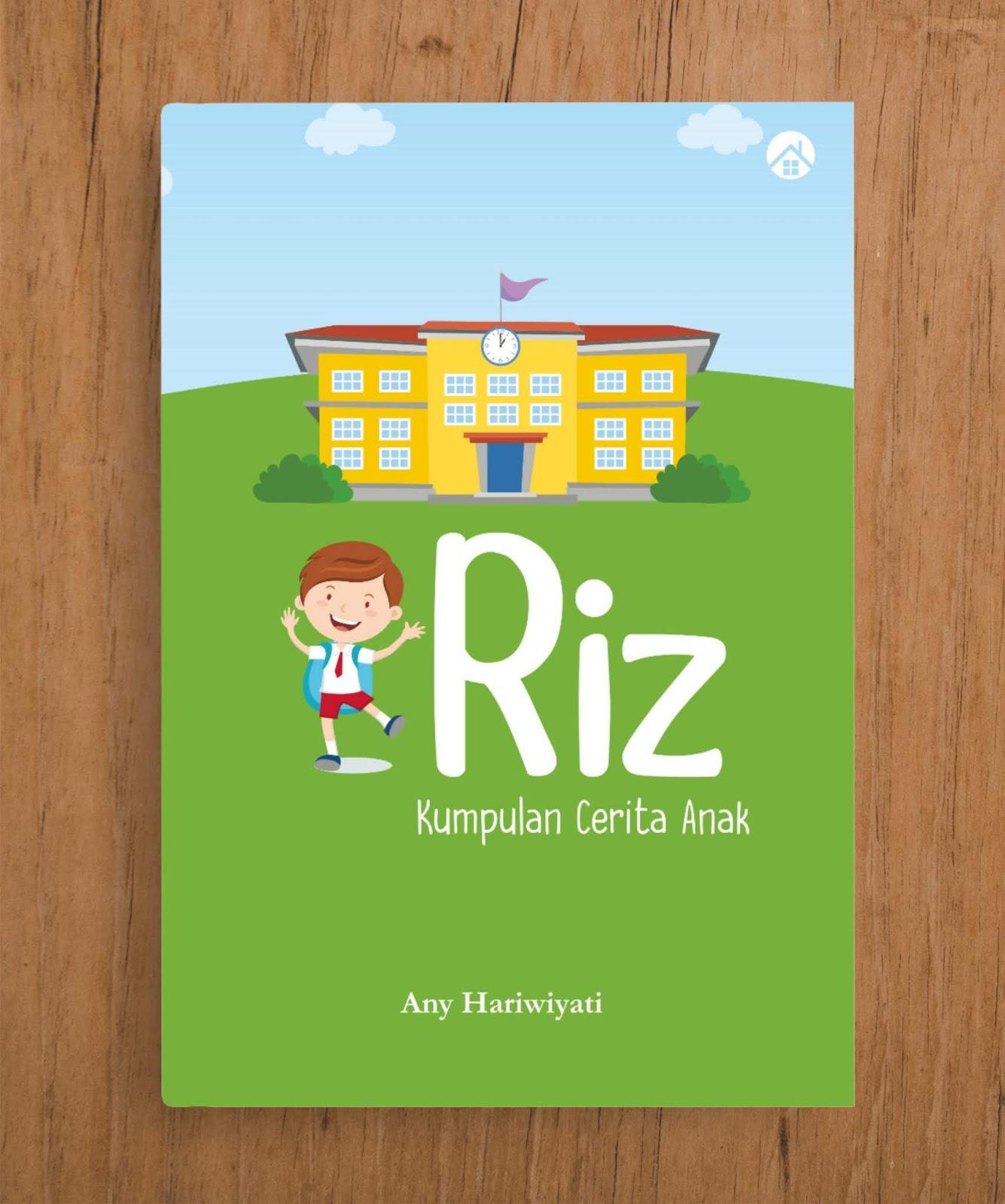 Riz (Kumpulan Cerita Anak)