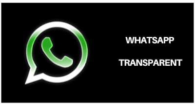Whatsapp transparent || Download WhatsApp Transparent 7.00 Prime APK Update 2019