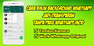Cara Mengubah Background Whatsapp Jadi Transparan Tanpa Wa Mod