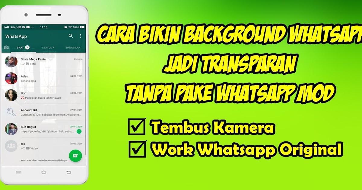 Cara Mengubah Background Whatsapp Jadi Transparan Tanpa Wa