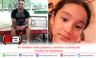 Un hombre violó, golpeó y calcinó a su prima de 10 años en Argentina.