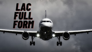 LAC full form - What Is The Full Form Of LAC?