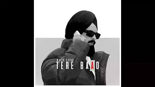 Checkout New song Tere Baad lyrics penned by Navvi & sung by Wazir Patar & Kiran Sandhu