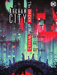 Arkham City: The Order of the World