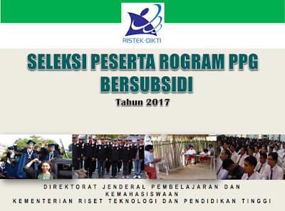 Pendaftaran Seleksi Program PPG Bersubsidi 2017