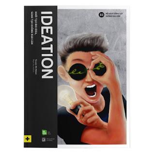 IDEATION - Khởi Tạo Big Idea, Sáng Tạo Không Rào Cản ebook PDF EPUB AWZ3 PRC MOBI