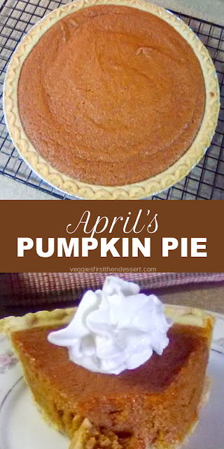 April's Pumpkin Pie - Veggies First, Then Dessert