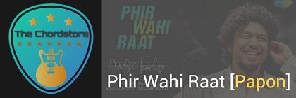 Phir Wahi Raat Guitar Chords ACCURATE | Papon