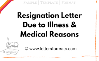 Resignation Letter Due to Illness & Medical Reasons (Sample)