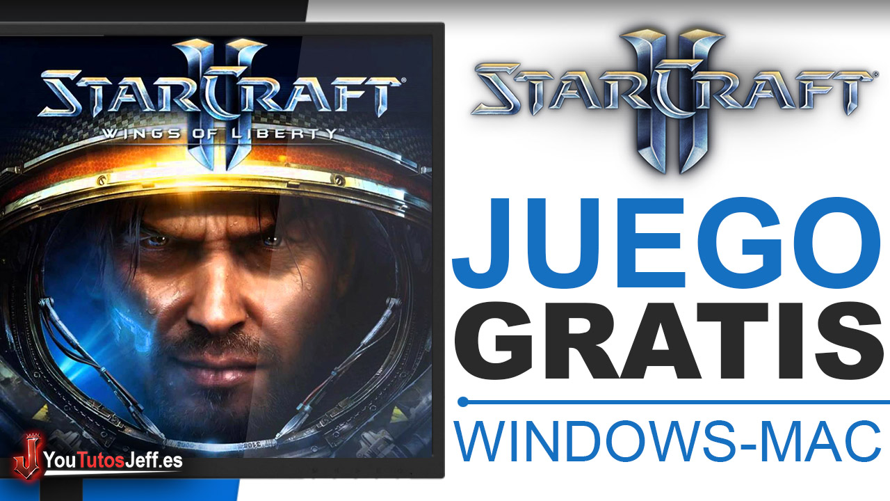 Como Descargar Starcraft 2 Gratis en Español - Windows y Mac