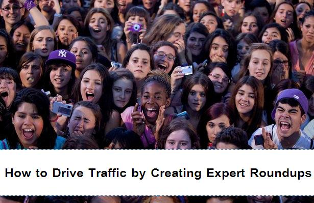 How to Drive Traffic by Creating Expert Roundups