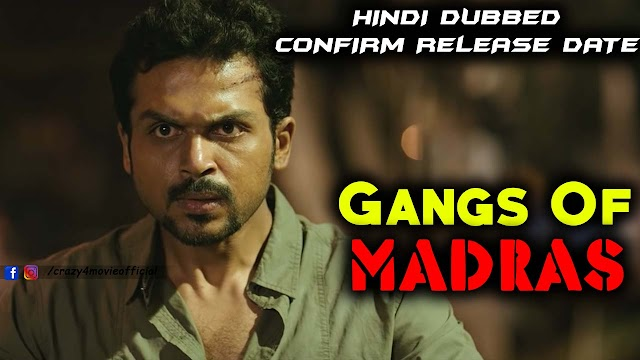 Gangs Of Madras Hindi Dubbed Full Movie | Madras Tamil Movie in Hindi