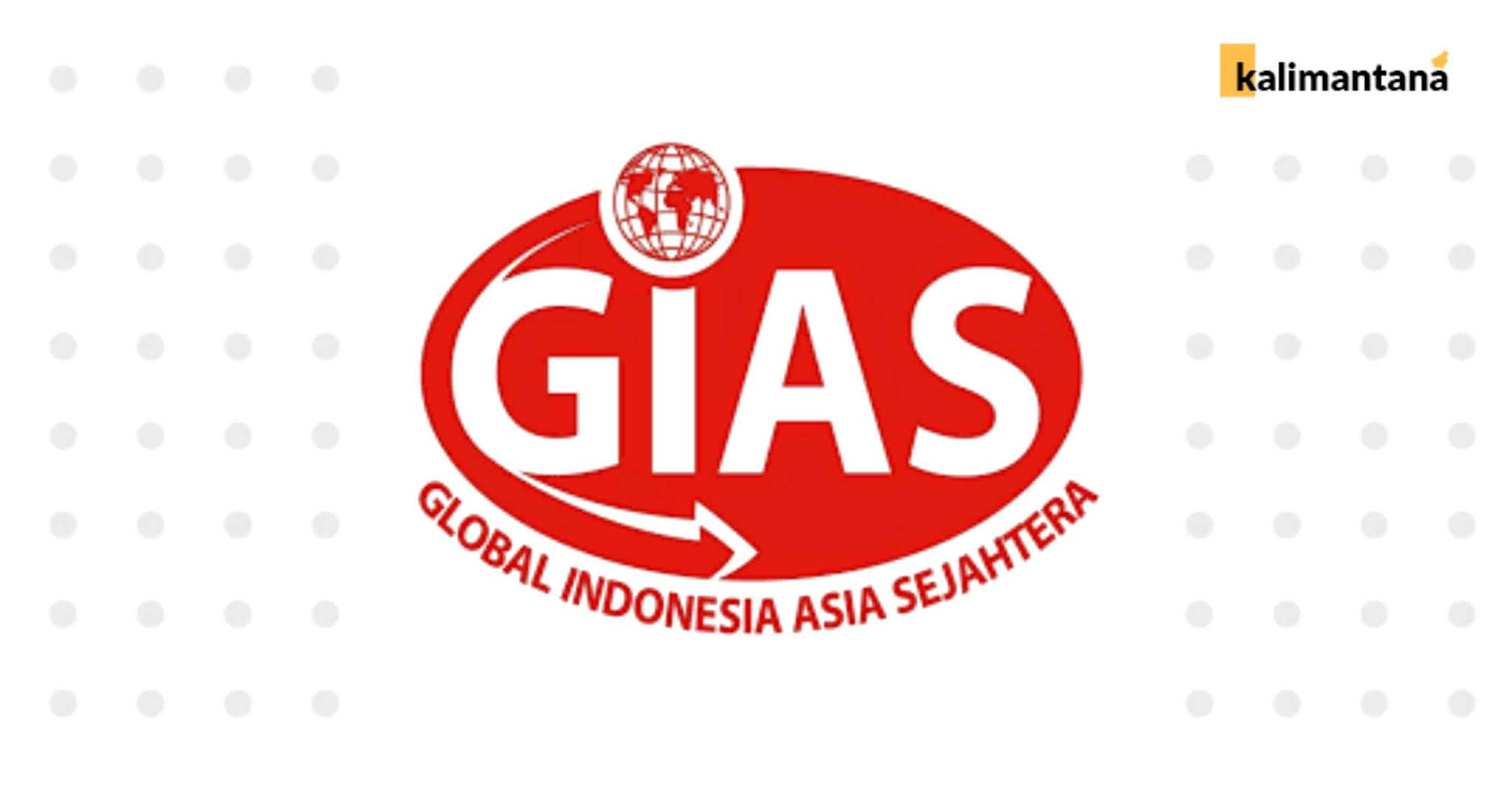 Lowongan Kerja PT Global Indonesia Asia Sejahtera (GIAS) - Kalimantan Selatan