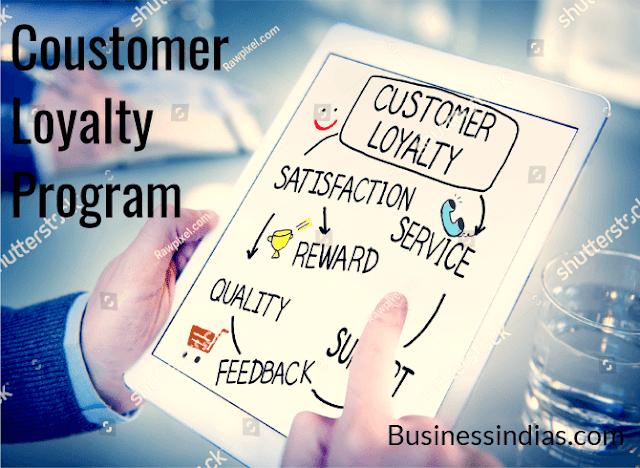 Customer Loyalty Programs For Retail -  Customer को वफादार बनाने का कार्यकम