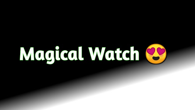 Magical Watch - The Story for Kids