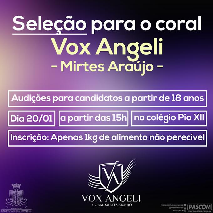 SELEÇÃO PARA O CORAL VOX ANGELI