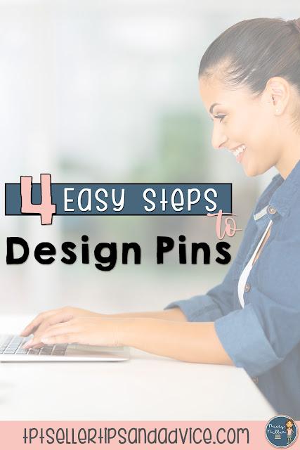 4 Easy Steps to Design Pins for Pinterest