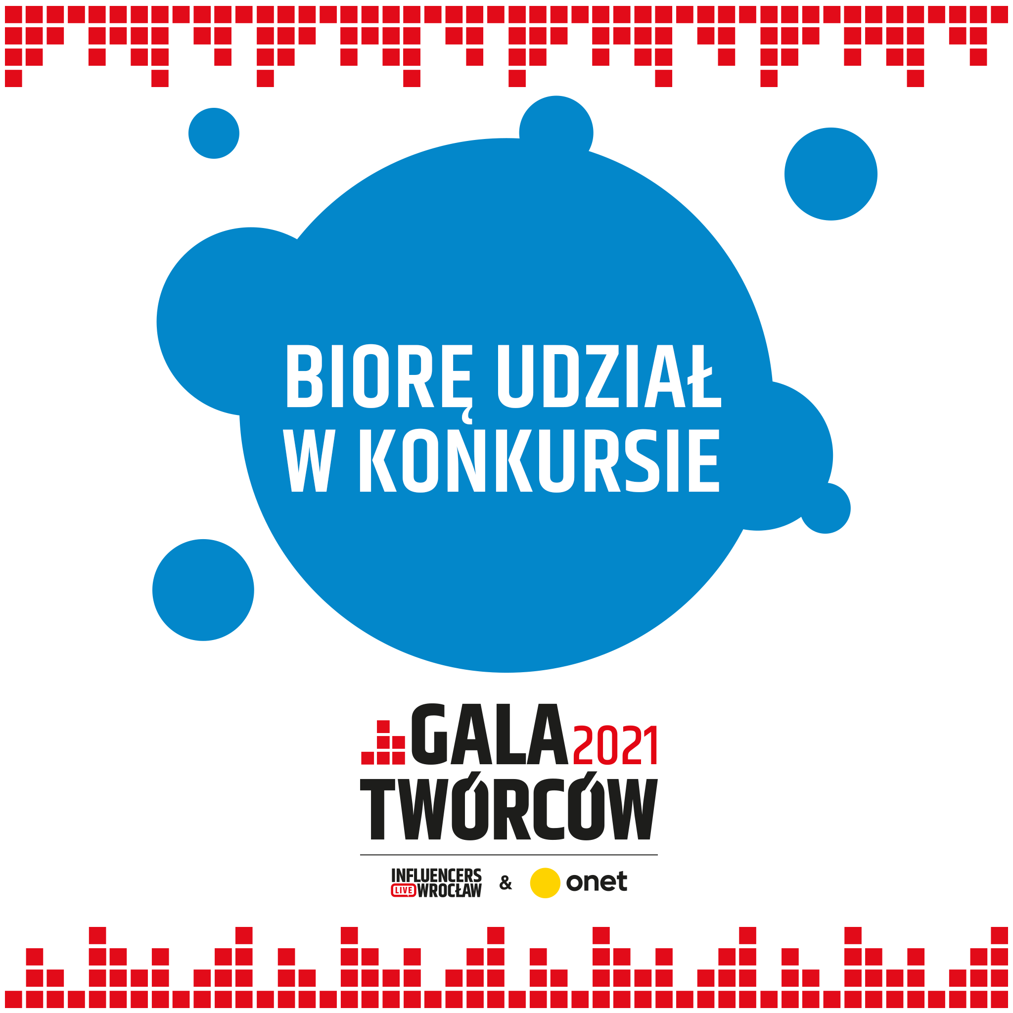 Gala twórców Influencers live Wrocław 2021 biorę udział w konkursie