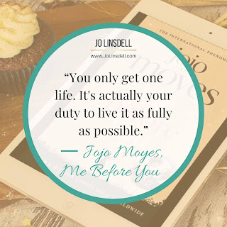 Me Before You by Jojo Moyes quote