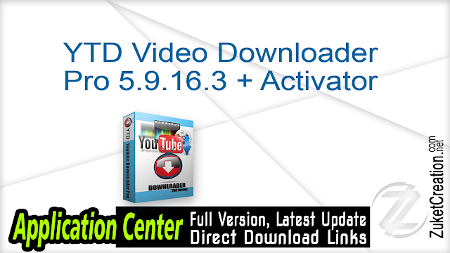 YTD Video Downloader Pro 5.9.16.3 + Activator