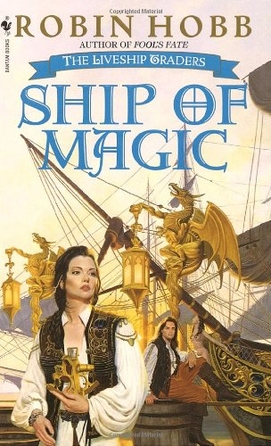 Ship of Magic _ Robin Hobb