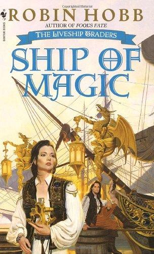Ship of Magic _ Robin Hobb