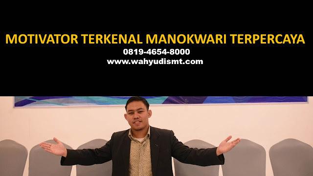 •             MOTIVATOR DI MANOKWARI  •             JASA MOTIVATOR MANOKWARI  •             MOTIVATOR MANOKWARI TERBAIK  •             MOTIVATOR PENDIDIKAN  MANOKWARI  •             TRAINING MOTIVASI KARYAWAN MANOKWARI  •             PEMBICARA SEMINAR MANOKWARI  •             CAPACITY BUILDING MANOKWARI DAN TEAM BUILDING MANOKWARI  •             PELATIHAN/TRAINING SDM MANOKWARI