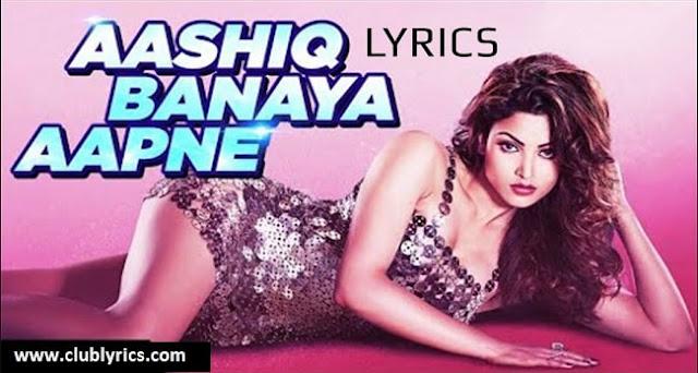 Aashiq Banaya Aapne Lyrics