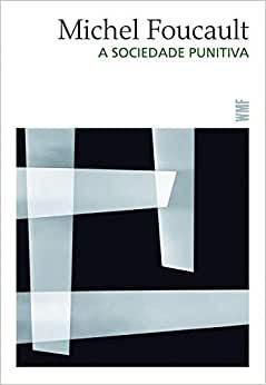 a-sociedade-punitiva-pdf