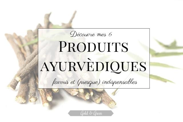 goldandgreen-ayurvéda-produits-ayurvédique-favoris-indispensable-médecine-indienne