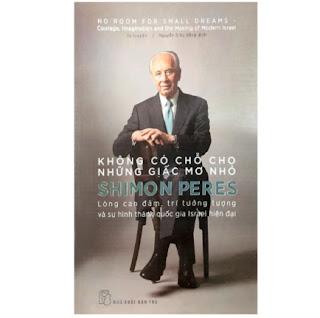 Không Có Chỗ Cho Những Giấc Mơ Nhỏ: Lòng Can Đảm, Trí Tưởng Tượng Và Sự Hình Thành Quốc Gia Isael Hiện Đại ebook PDF EPUB AWZ3 PRC MOBI
