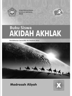 Akidah Akhlak Buku Siswa Kelas 10-X Kurikulum 2013 Revisi