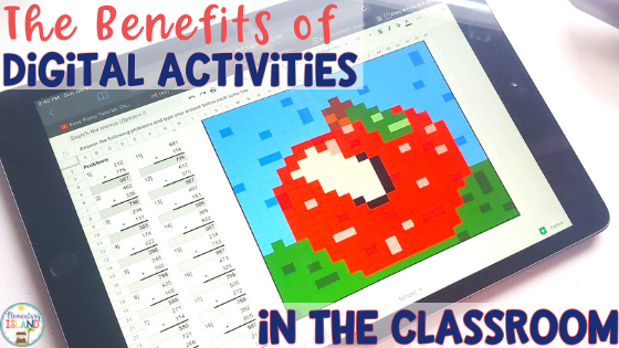 the benefits of digital activities in the classroom