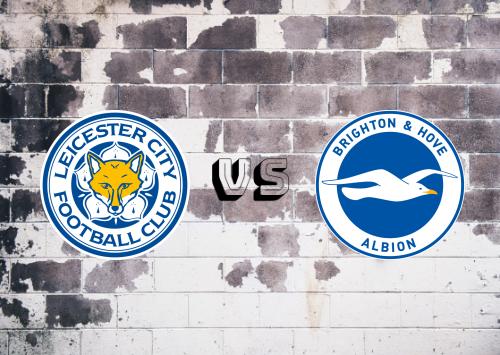 Leicester City vs Brighton & Hove Albion  Resumen