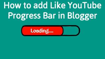 How to add Like YouTube Progress Bar in Blogger