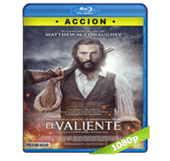 El Valiente (2016) Full HD BRRip 1080p Audio Dual Latino/Ingles 5.1