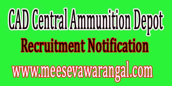 CAD Central Ammunition Depot Pulgaon Recruitment Notification 2016